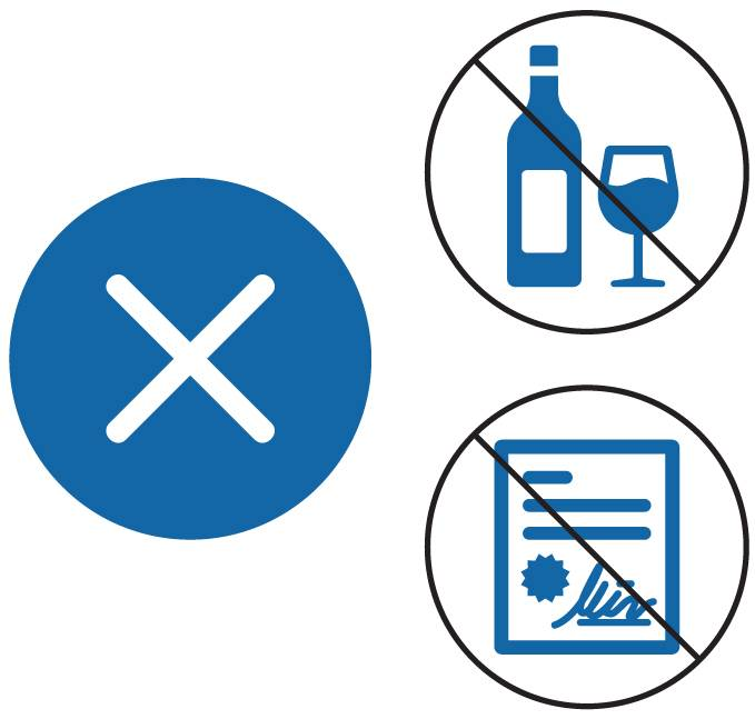 Icons depicting an x symbol, no alcohol, and no signing contracts